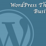 WordPressテーマ:ビジネスサイト向けまとめ6選